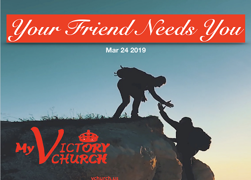 Friend helping out, Victory Church Poster March 24th