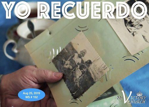 WS 152 - 08/25/2019 - Yo Recuerdo