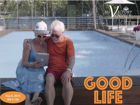 Good Life - WS 154 - 09/08/2019 -