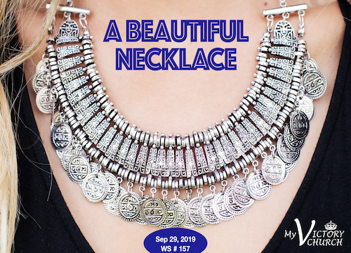 A Beautiful Necklace - Worship Service #157 - 09/29/2019