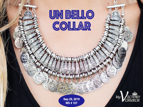 Un Bello Collar - Servicio Dominical #157 - 09/29/2019 -