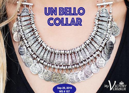 Un Bello Collar - Servicio Dominical #157 - 09/29/2019 -