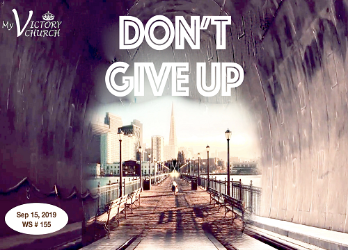 Don't Give up - WS 155 - Sep 15