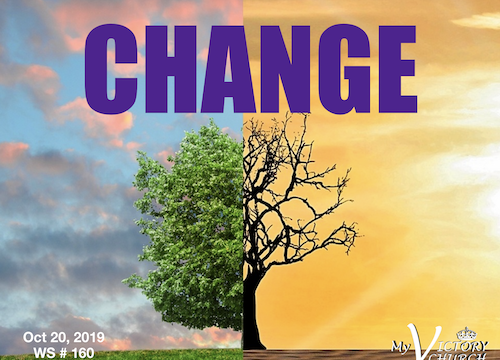 Change - WS 160 - Oct 20th 2019