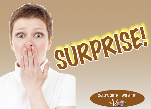 Surprise! - WS 161 - Oct 27th 2019