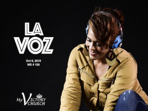 La Voz - Servicio Dominical #158 - Octubre 06 del 2019