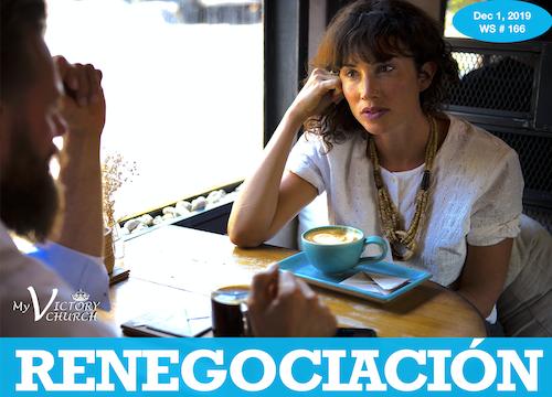 RENEGOCIACIÓN - Servicio Dominical #166 - 12/01/2019