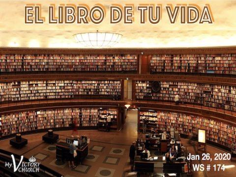 Servicio Dominical #174 - 01/26/2020 - EL LIBRO DE TU VIDA