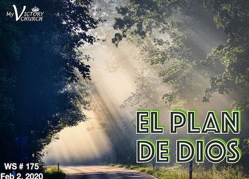 Servicio Dominical #175 - 02/02/2020 - El Plan de Dios