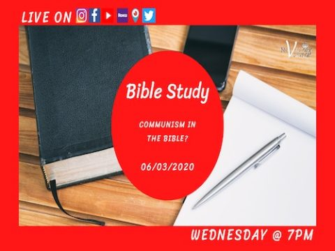 LIVE - COMMUNISM IN THE BIBLE? - Bible Study - My Victory Church - June 3rd, 2020