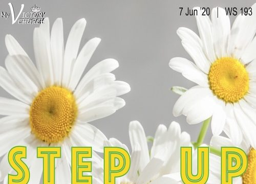 STEP UP - My Victory Church - WS #193 - June 7th, 2020