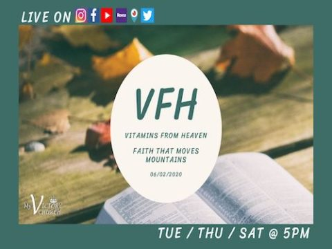 LIVE - FAITH THAT MOVES MOUNTAINS - VFH - My Victory Church - June 2nd, 2020