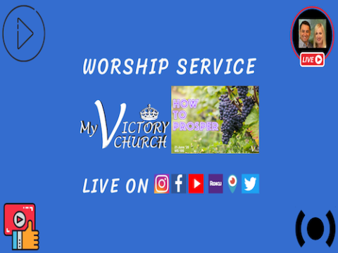 LIVE - HOW TO PROSPER - My Victory Church - WS #195 - June 20th, 2020