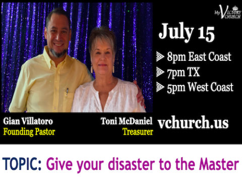 LIVE - Give your disaster to the Master - My Victory Church - July 15th, 2020