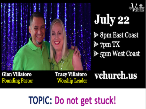 LIVE - Do not get stuck! - My Victory Church - July 21st, 2020