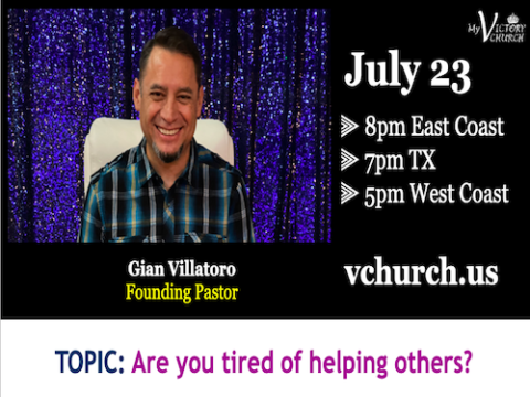 LIVE - Are you tired of helping others? - My Victory Church - July 23rd, 2020