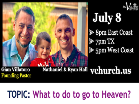 LIVE - What to do to go to Heaven - My Victory Church - July 8th, 2020
