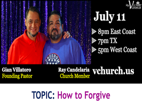 LIVE - How to Forgive - My Victory Church - July 11th, 2020