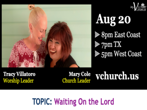 LIVE - Waiting on the Lord - My Victory Church - August 20th, 2020
