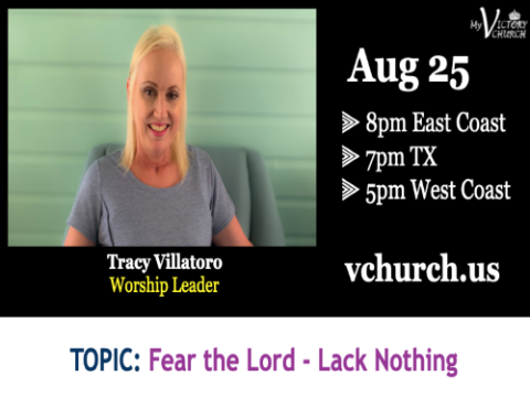 LIVE - Fear the Lord - Lack Nothing - My Victory Church - August 25th, 2020