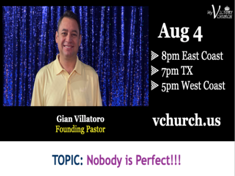 LIVE - Nobody is Perfect!!! - My Victory Church - August 4th, 2020