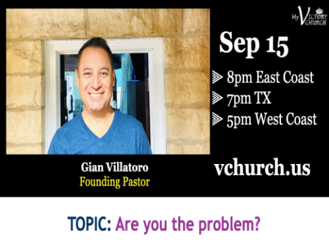 LIVE - Are you the problem? - My Victory Church - September 15th, 2020