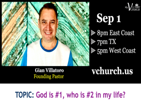 LIVE - God is #1, who is #2 in my life? - My Victory Church - September 1st, 2020