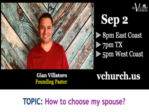LIVE - How to choose my spouse? - My Victory Church - September 2nd, 2020