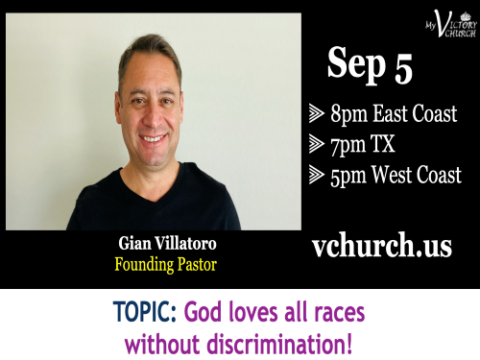 LIVE - God Loves All Races Without Discrimination! - My Victory Church - September 5th, 2020
