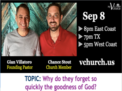 LIVE - Why do they forget so quickly the goodness of God? - My Victory Church - September 8th, 2020