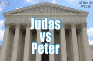 Judas vs Peter - WS 218 - Victory Church - Nov 29 2020 #VictoryChurch #OdessaTX