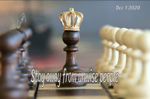 DEC 1 - Stay away from unwise peopleweb
