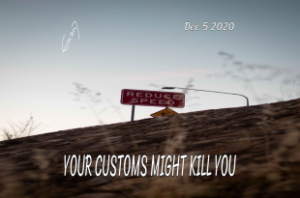 Your customs might kill you web