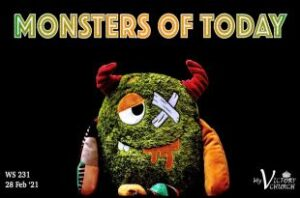 Monsters of Today | WS231 | Feb 28 2021 | Victory Church