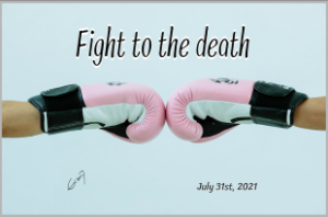 Fight to the death
